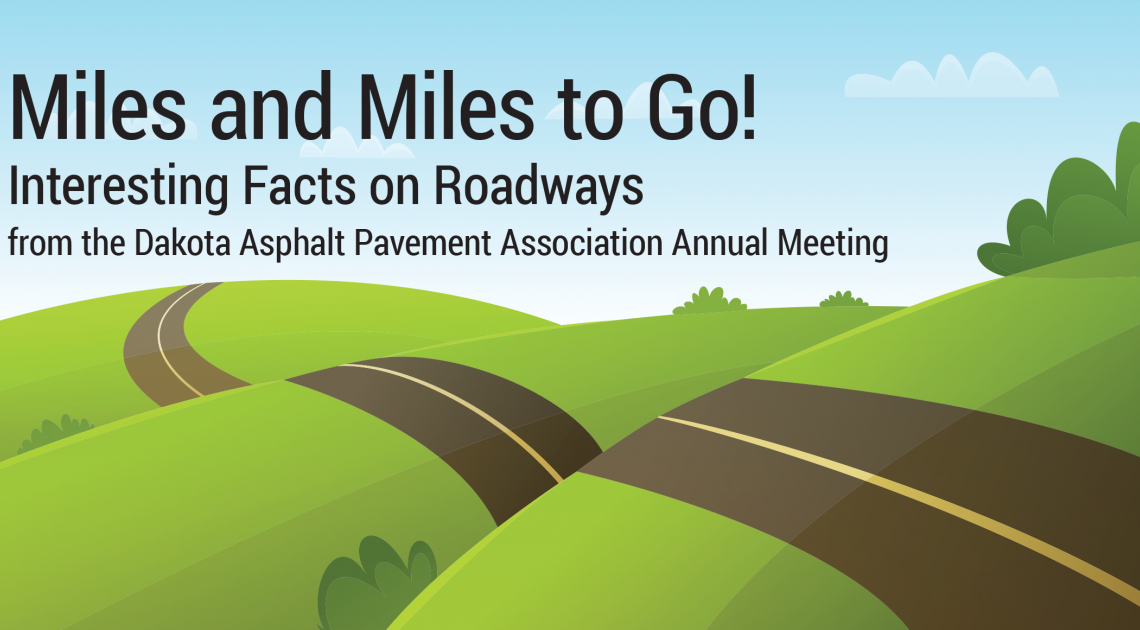 Miles and Miles to Go - Interesting Facts on Roadways